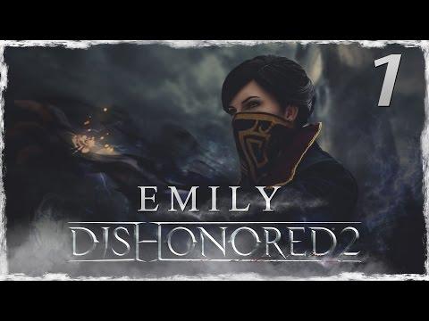 DISHONORED 2 | EMILY | Muy difícil | Capitulo 1 | La Nueva Emperatriz