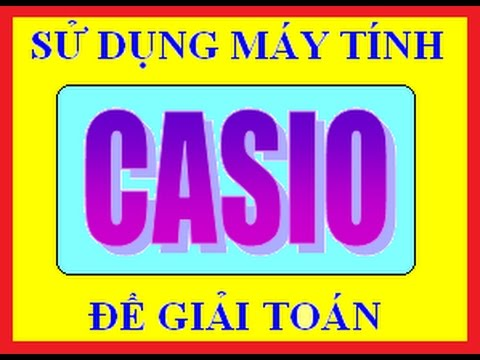 Casio Nguyen Ham Tich Phan 2| Giải nhanh bài toán trắc nghiệm Nguyên Hàm Tích phân | Tuyệt chiêu 10s