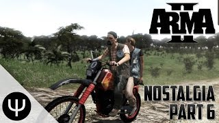 ARMA 2 — Nostalgia — Part 6 — Wasting Lands!
