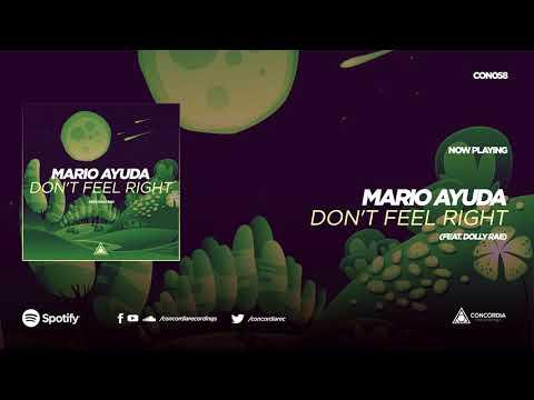 Mario Ayuda - Don't Feel Right (feat. Dolly Rae)