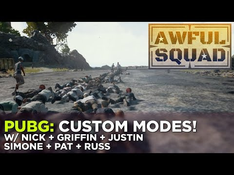 PUBG: Custom Modes w/ Nick, Griffin, Justin, Simone & Russ – AWFUL SQUAD