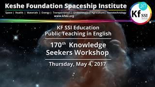 170th Knowledge Seekers Workshop May 4, 2017