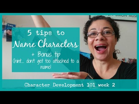 CHARACTER DEVELOPMENT  How to name your character