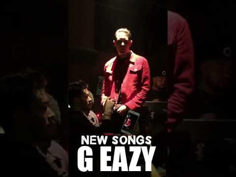 G EAZY NEW SONG 2018