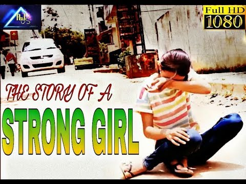 The story of a strong girl