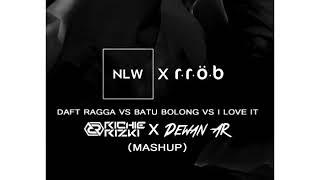 NLW VS R.R.O.B Batu Ragga Bolong Remix