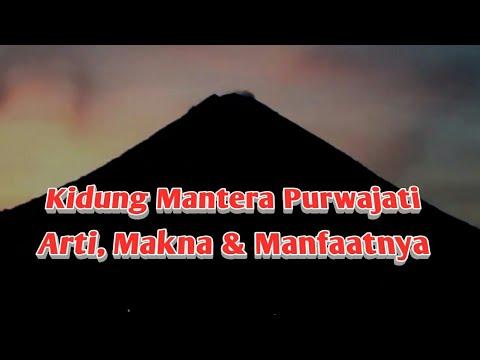 Kidung Mantera Purwajati & Arti Maknanya