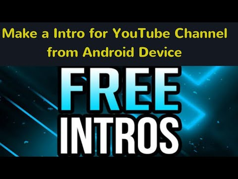 Make a video Intro with App | Create Intro and Outro With 5 Simple Steps |  Andriod | New ☑️