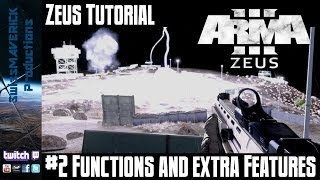 ZEUS Tutorial #2 - Functions and extra Features [ARMA3]