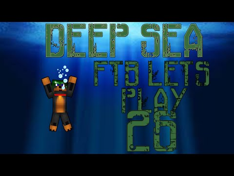 |Feed The Beast| Lets Play Deep Sea #26 ARCHIMEDES SHIP!