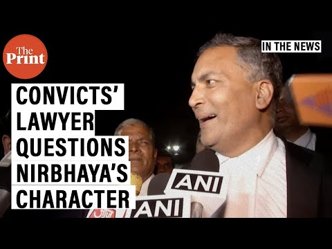 Parents didn't know where she was at night: Convicts' lawyer AP Singh questions Nirbhaya's character