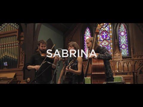 """The Stray Birds - """"Sabrina"""""""