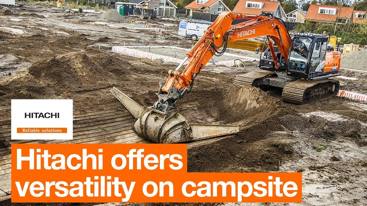 Hitachi medium excavator offers versatility on campsite