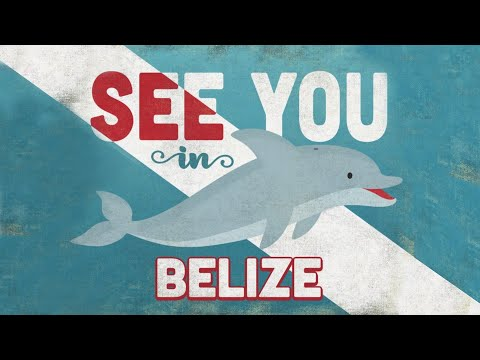 Know Before You Go To Belize