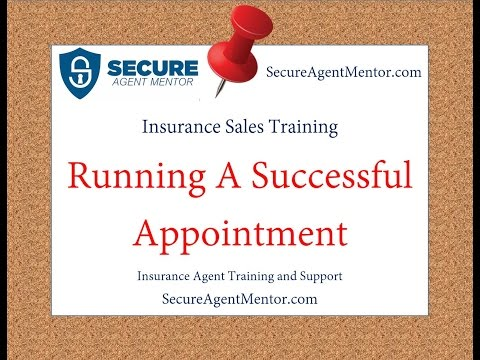 Insurance Sales Training: How to Run a Successful Insurance Appointment