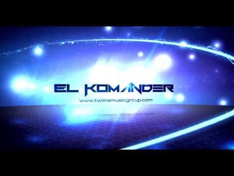 El Komander Y Seguimos La Borrachera Disco completo 2011(2014)