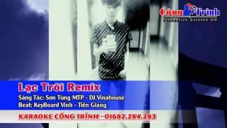 Lạc trôi Karaoke remix