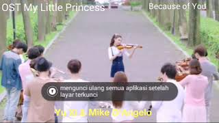 My Little Princess OST short - Because Of You (By2)