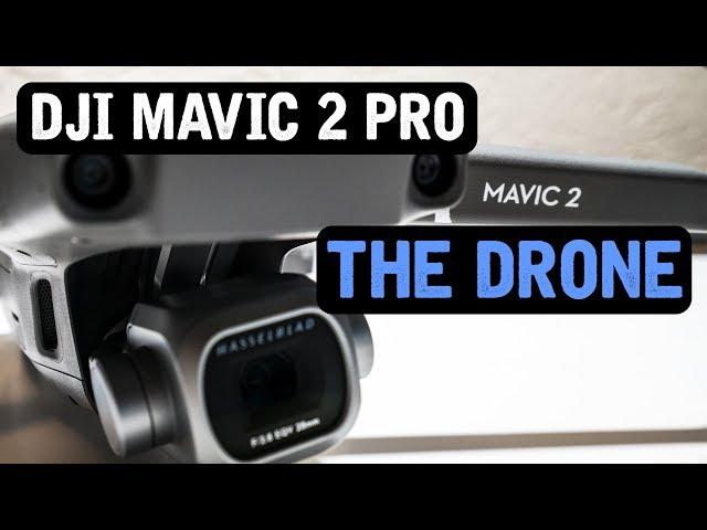 DJI Mavic 2 Pro / The DRONE