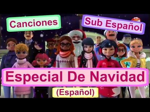 Miraculous Ladybug Especial De Navidad Canciones (Español)