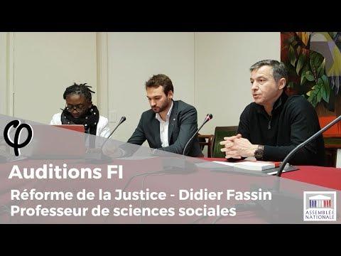 Extrait de l'Audition φ - PJL Justice – Didier Fassin - 21 décembre 2018