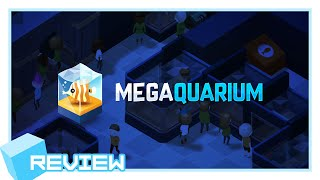 Megaquarium Review -