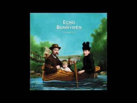 Echo & The Bunnymen - Flowers (Full Album) (2001)