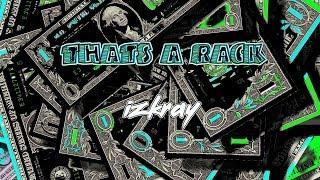 Lil Uzi Vert- That's A Rack [izkray remix]- Audio
