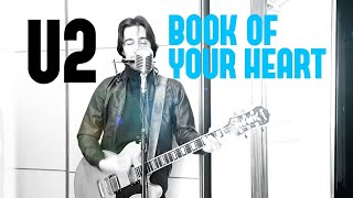 Baixar U2 - Book Of Your Heart (cover from SONGS OF EXPERIENCE)
