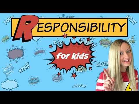 Responsibility for Kids | Character Education