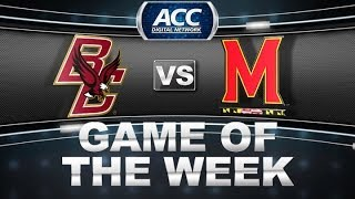 Game of the Week | Boston College vs Maryland | ACCDigitalNetwork