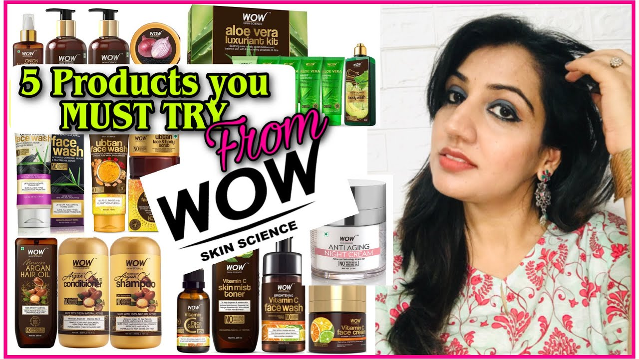BEST Of WOW Skin Science| My Top 5 Most Highly Recommended WOW Products you MUST TRY!Stay Beautiful