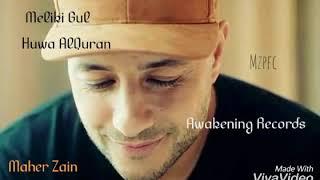 Maher Zain Huwa AlQuran Lyrics+English (it is the Quran)