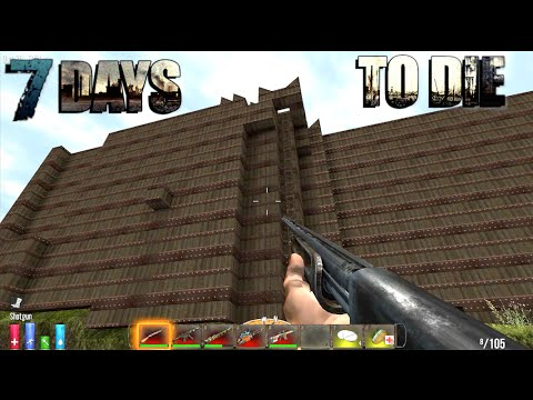 7 Days To Die - Fort Titanic (E068) - GameSocietyPimps