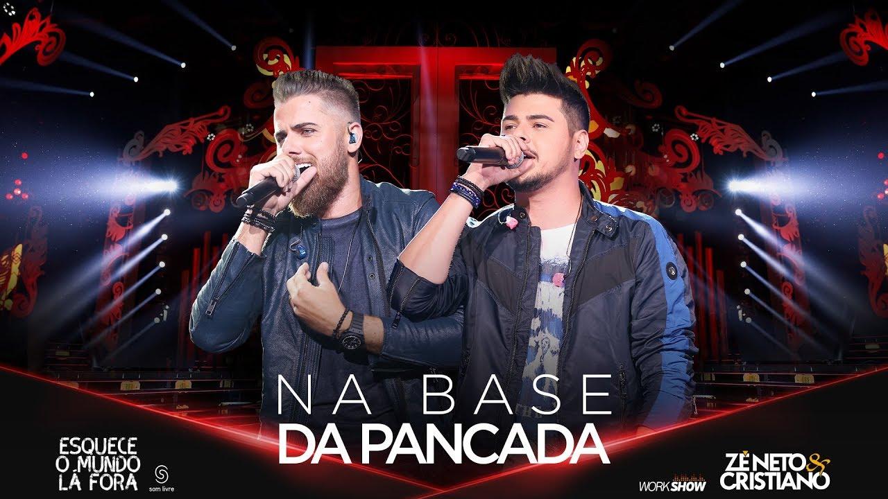 Zé Neto e Cristiano - NA BASE DA PANCADA - #EsqueceOMundoLaFora