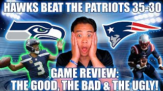 Seahawks edge the Patriots 35-30, game review-the good, bad and the ugly!