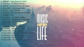 Lagu Indonesia Paling Enak di Dengar Dadali,Papinka,Repvblik