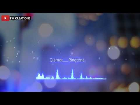 Qismat Ringtone || PM CREATIONS