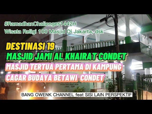 Masjid Jami Al Khairat Condet Destinasi Ke 19 Wisata Religi 100 Masjid Youtube