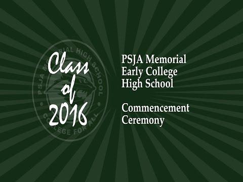 PSJA Memorial ECHS 2016 Commencement Ceremony