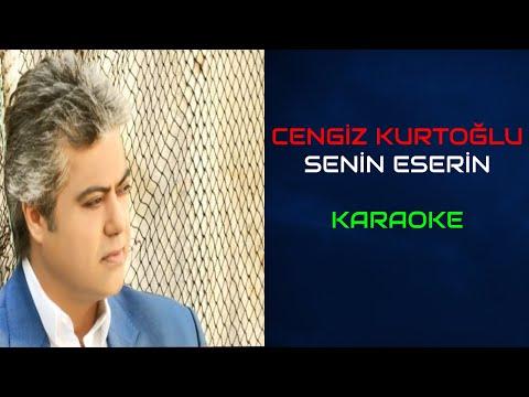 Cengiz Kurtoğlu - Senin Eserin (Orjinal Karaoke) indir