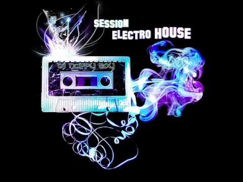 Session Electro House - Dj Nappy Boy