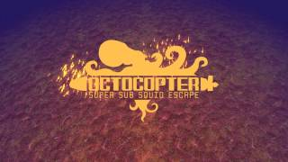 Octocopter: Super Sub Squid Escape Quick Play