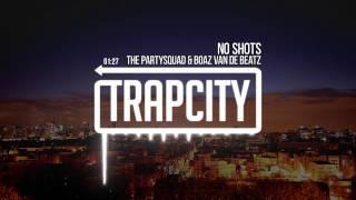 Download The Partysquad & Boaz van de Beatz - No Shots Mp3 and Videos