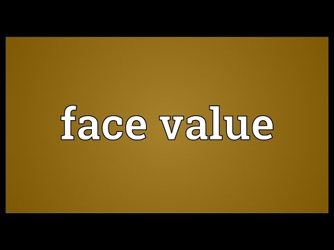 Face value Meaning