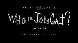 Atlas shrugged 3: who is john galt? teaser trailer (mpaa)