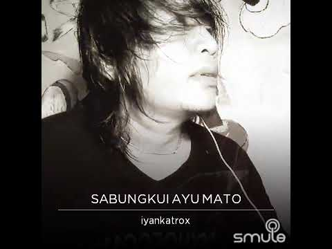 Sabungkui aiu mato # amoen ambo #iyantkatrox