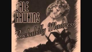 Dale Hawkins - Teenage Dolly