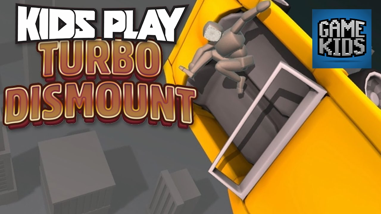 Turbo Dismount with JD and Teddy - Kids Play - YouTube