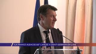 "Yvelines | Christian Estrosi lance ""La France Audacieuse"" depuis les Yvelines"
